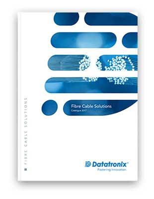 Datatronix - Fibre Optic Cables Catalogue
